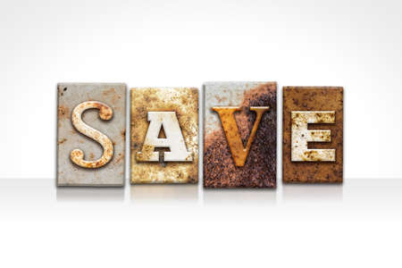 thrifty: The word SAVE written in rusty metal letterpress type isolated on a white background. Stock Photo
