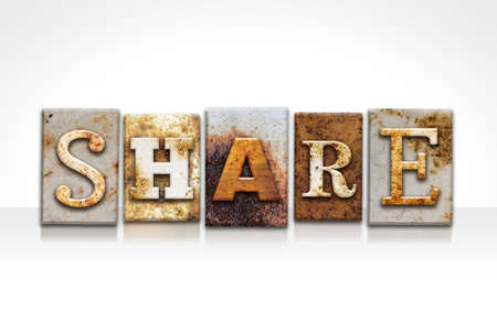 shared sharing: The word SHARE written in rusty metal letterpress type isolated on a white background.