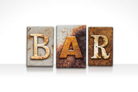 type bar: The word BAR written in rusty metal letterpress type isolated on a white background.