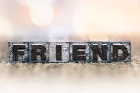 soul mate: The word FRIEND written in vintage ink stained letterpress type.