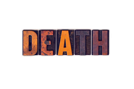 pass away: The word Death written in isolated vintage wooden letterpress type on a white background.