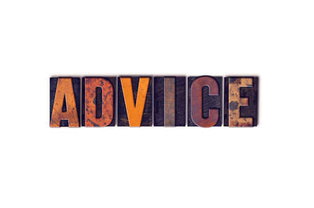 inform information: The word Advice written in isolated vintage wooden letterpress type on a white background.