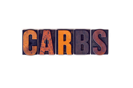 carbs: The word Carbs written in isolated vintage wooden letterpress type on a white background.