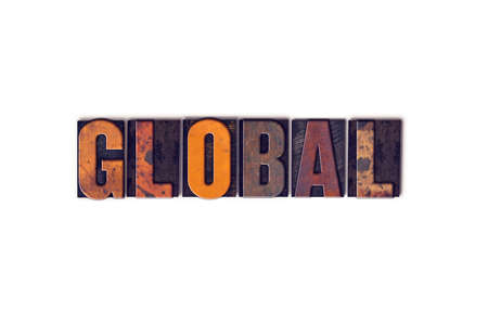 The word Global written in isolated vintage wooden letterpress type on a white background.