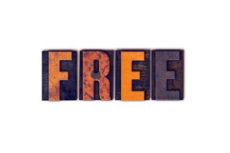 """Das Wort """"Free"""" in isolierten Vintage Holz Buchdruck-Typ auf einem weißen Hintergrund geschrieben."""