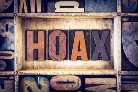hoax: The word Hoax written in vintage wooden letterpress type. Stock Photo