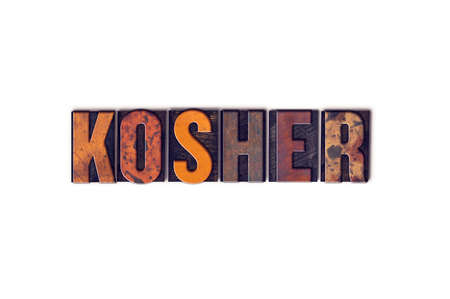 rabbi: The word Kosher written in isolated vintage wooden letterpress type on a white background.