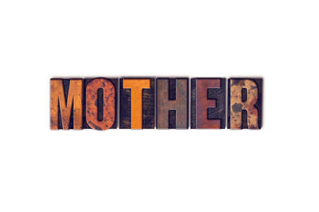matron: The word Mother written in isolated vintage wooden letterpress type on a white background. Stock Photo
