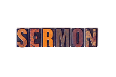 The word Sermon written in isolated vintage wooden letterpress type on a white background.
