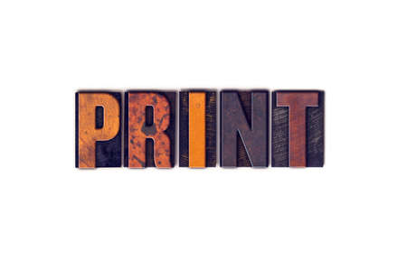 lithograph: The word Print written in isolated vintage wooden letterpress type on a white background.