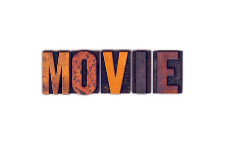 screenplay: The word Movie written in isolated vintage wooden letterpress type on a white background.