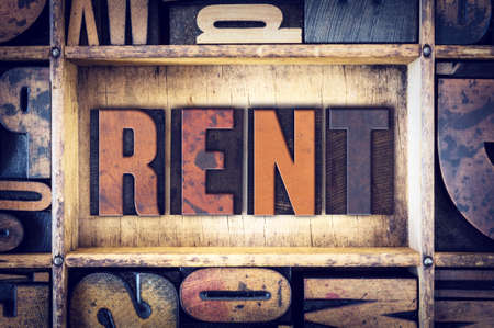 renter: The word Rent written in vintage wooden letterpress type.