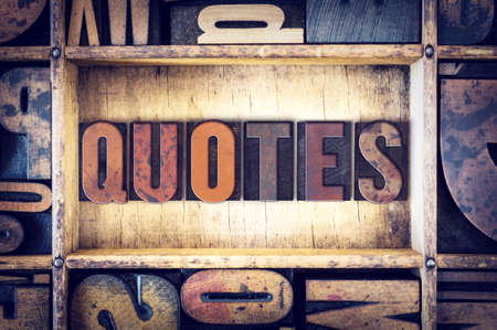 recite: The word Quotes written in vintage wooden letterpress type. Stock Photo