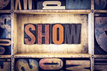"""cartas antiguas: La palabra """"Mostrar"""", escrito en tipografía de madera de la vendimia."""