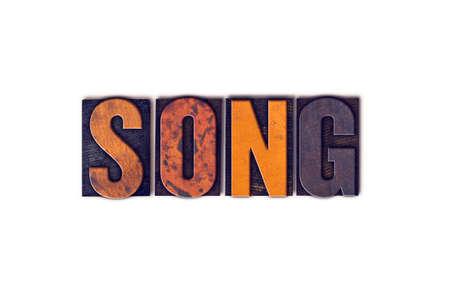 """letras musicales: La palabra """"Canción"""", escrita en el tipo de tipografía aislados cosecha de madera sobre un fondo blanco."""