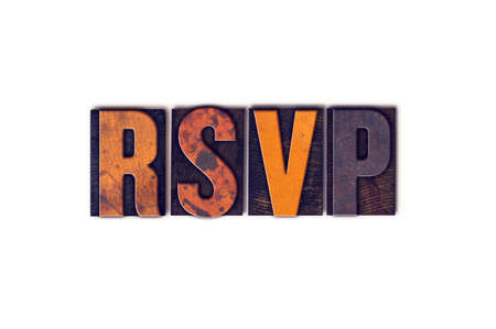 rsvp: The word RSVP written in isolated vintage wooden letterpress type on a white background.