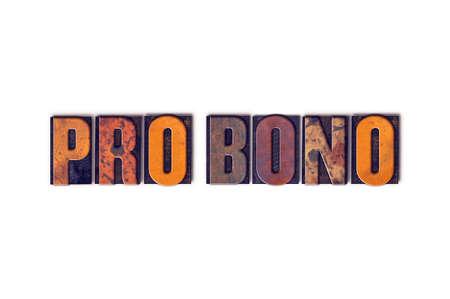 bono: The word Pro Bono written in isolated vintage wooden letterpress type on a white background. Stock Photo