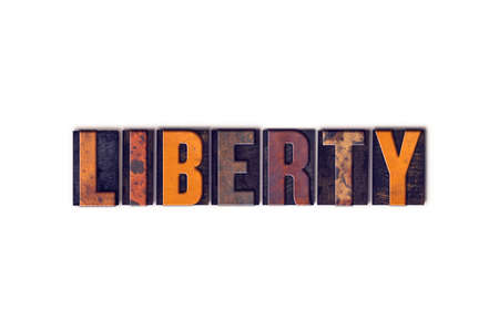 liberties: The word Liberty written in isolated vintage wooden letterpress type on a white background. Stock Photo