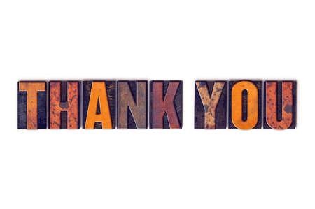 """agradecimiento: La palabra """"Gracias"""", escrita en el aislado tipo de cosecha tipografía de madera sobre un fondo blanco. Foto de archivo"""