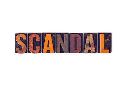 scandalous: The word Scandal written in isolated vintage wooden letterpress type on a white background. Stock Photo