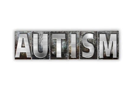 developmental disorder: The word Autism written in vintage metal letterpress type isolated on a white background.