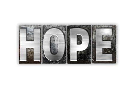 anticipate: The word Hope written in vintage metal letterpress type isolated on a white background.