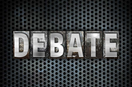 The word Debate written in vintage metal letterpress type on a black industrial grid background.