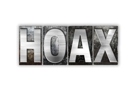 The word Hoax written in vintage metal letterpress type isolated on a white background.