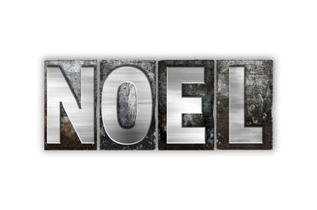 hymn: The word Noel written in vintage metal letterpress type isolated on a white background.