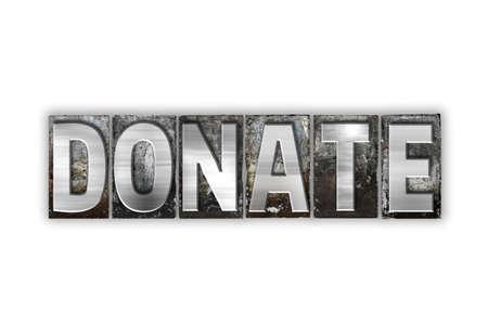 """donacion de organos: La palabra """"Donate"""" escrito en el tipo de cosecha tipograf�a de metal aislado en un fondo blanco. Foto de archivo"""