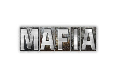 organized crime: The word Mafia written in vintage metal letterpress type isolated on a white background. Stock Photo