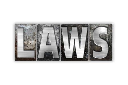 """edicto: La expresión """"leyes"""" escrito en el tipo de cosecha tipografía de metal aislado en un fondo blanco."""
