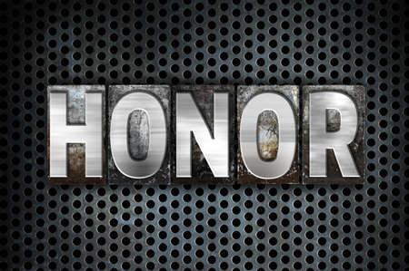 morals: The word Honor written in vintage metal letterpress type on a black industrial grid background.