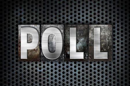 metal grid: The word Poll written in vintage metal letterpress type on a black industrial grid background.
