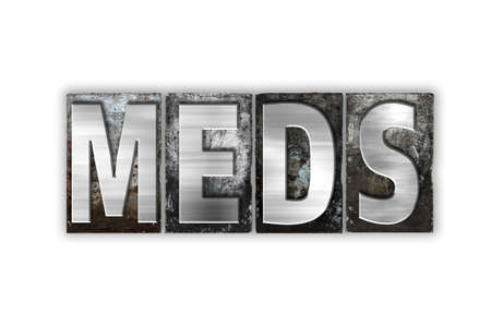 meds: The word Meds written in vintage metal letterpress type isolated on a white background.