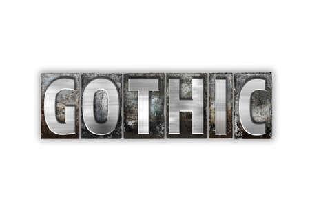 """단어 """"고딕""""흰색 배경에 고립 된 빈티지 금속 활자 유형으로 작성합니다. 스톡 콘텐츠"""