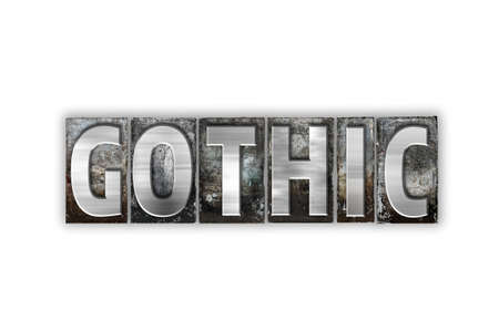 gothic revival style: The word Gothic written in vintage metal letterpress type isolated on a white background.