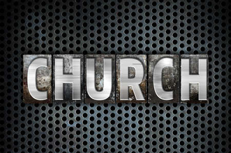 jehovah: The word Church written in vintage metal letterpress type on a black industrial grid background. Stock Photo