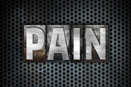 pain killers: The word Pain written in vintage metal letterpress type on a black industrial grid background.