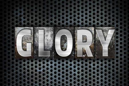 reverent: The word Glory written in vintage metal letterpress type on a black industrial grid background.