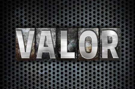 valor: The word Valor written in vintage metal letterpress type on a black industrial grid background.
