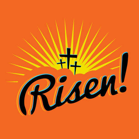 A christian easter text with the word Risen! written over a bright sun burst and silhouetted crosses.. Vector EPS 10 available.