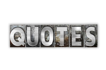 recite: The word Quotes written in vintage metal letterpress type isolated on a white background. Stock Photo