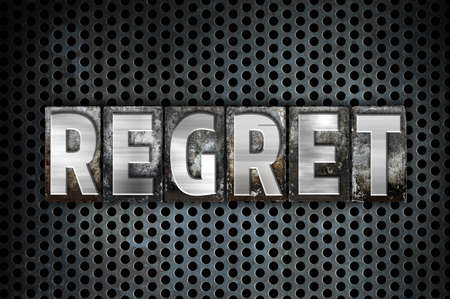 remorse: The word Regret written in vintage metal letterpress type on a black industrial grid background.