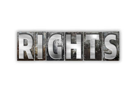 bill of rights: The word Rights written in vintage metal letterpress type isolated on a white background.