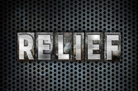respite: The word Relief written in vintage metal letterpress type on a black industrial grid background.