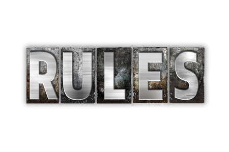 """edicto: La palabra """"Reglas"""" escritas en el tipo de cosecha tipografía de metal aislado en un fondo blanco."""