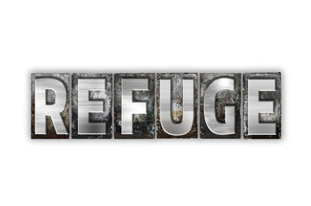 refuge: The word Refuge written in vintage metal letterpress type isolated on a white background. Stock Photo