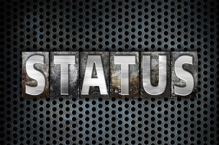 The word Status written in vintage metal letterpress type on a black industrial grid background.