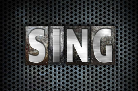 The word Sing written in vintage metal letterpress type on a black industrial grid background.